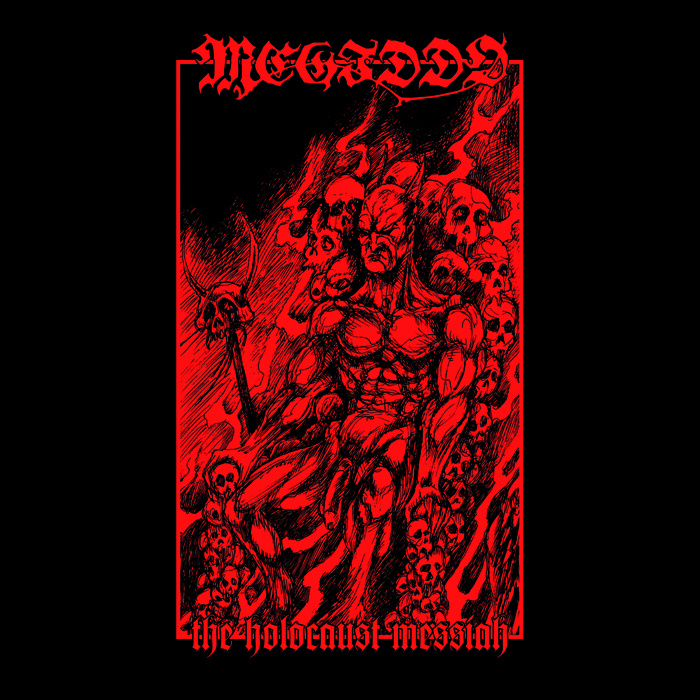"MEGIDDO ""The Holocaust Messiah"""