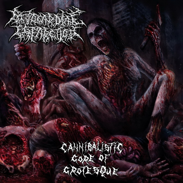"MYOCARDIAL INFARCTION ""Cannibalistic Gore of Grotesque"""