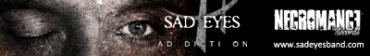 "SAD EYES ""Ad Dicti On"""