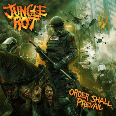 "JUNGLE ROT  ""Order Shall Prevail"""