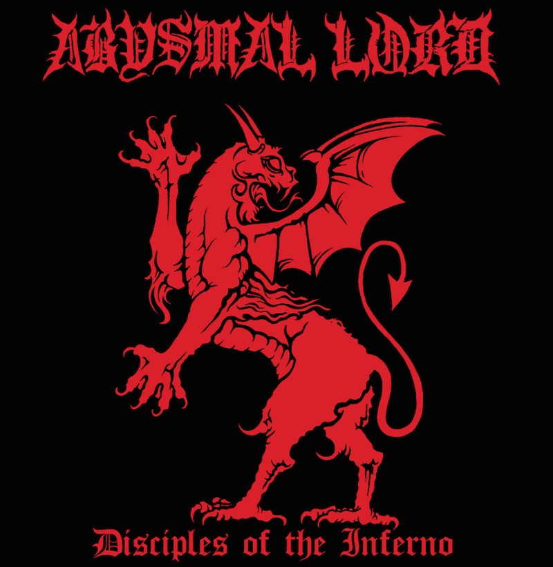 "ABYSMAL LORD ""Disciples of the Inferno"""