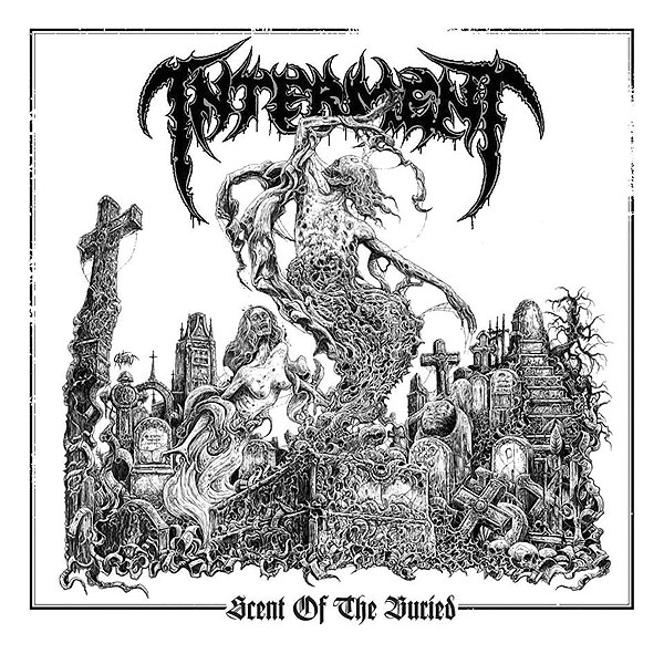 "INTERMENT ""Scent of the Buried"""