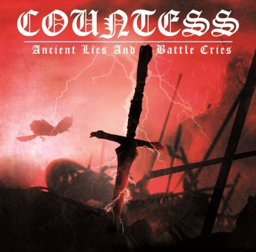 "COUNTESS ""Ancient Lies and Battle Cries"""
