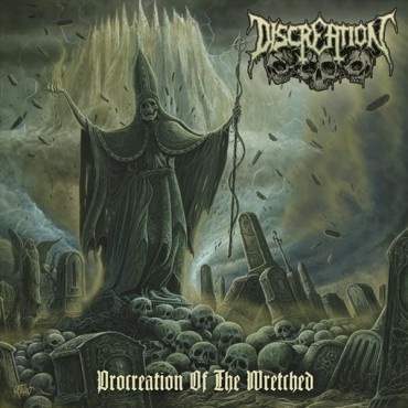 "DISCREATION ""Procreation of the Wretched"""