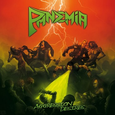PANDEMIA «Aggression Desires»
