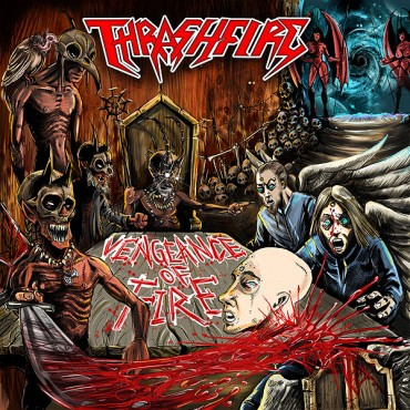 "THRASHFIRE ""Vengeance of Fire"""