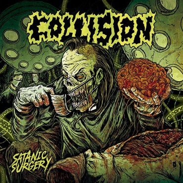 "COLLISION ""Satanic Surgery"""
