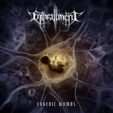 ENTHRALLMENT «Eugenic Wombs»