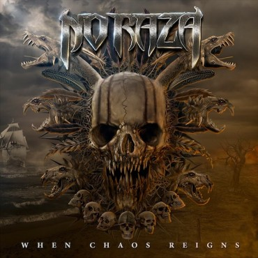 "NO RAZA ""When Chaos Reigns"""