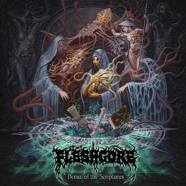 "FLESHGORE ""Denial of the Scriptures"""