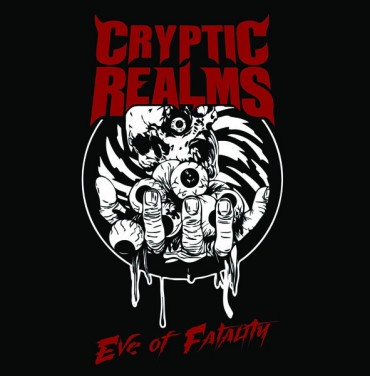 "CRYPTIC REALMS ""Eve of Fatality"""