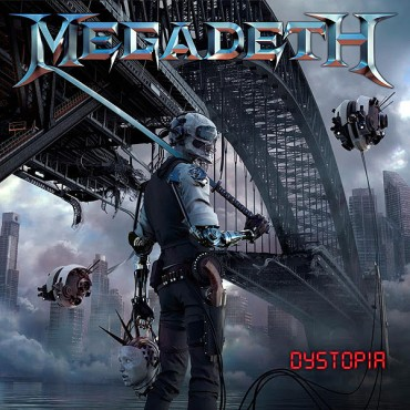 MEGADETH «Dystopia»