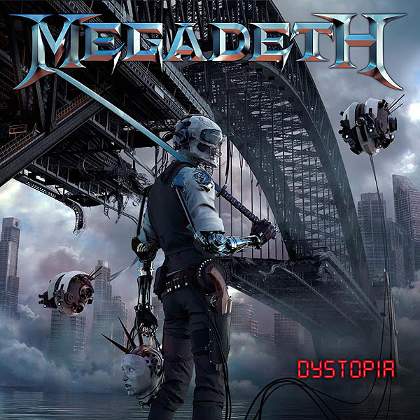 "MEGADETH ""Dystopia"""