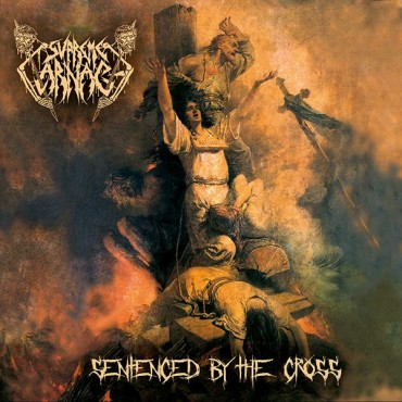 "SUPREME CARNAGE ""Sentenced By The Cross"""