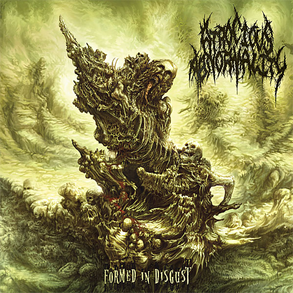 "ATROCIOUS ABNORMALITY ""Formed in Disgust"""