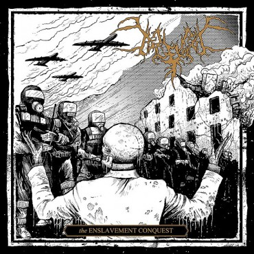 "BEGRIME EXEMIOUS ""The Enslavement Conquest"""