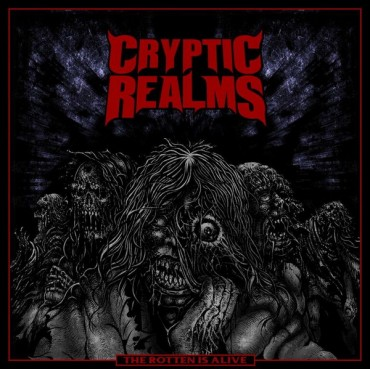 CRYPTIC REALMS «The Rotten is Alive»