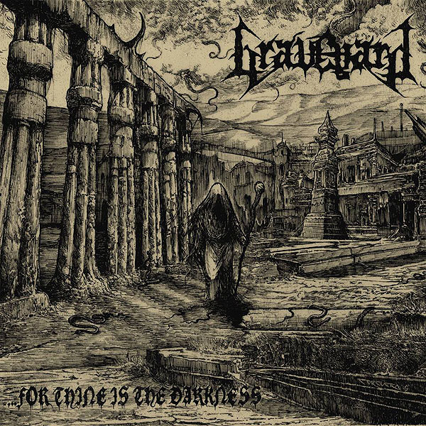 "GRAVEYARD ""…For Thine is the Darkness"""