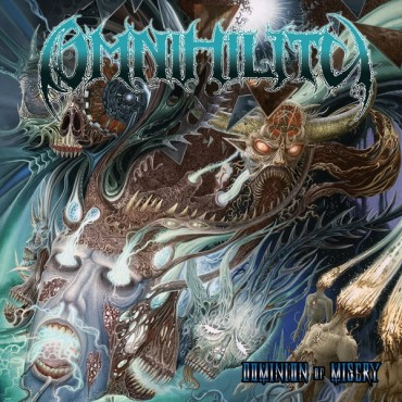 "OMNIHILITY ""Dominion of Misery"""