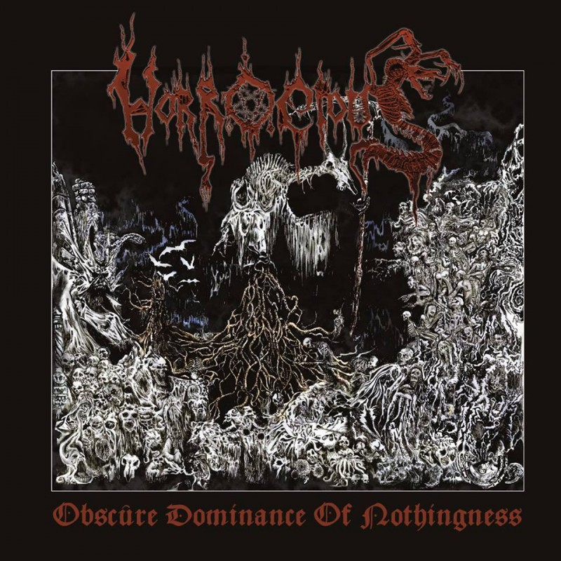 """HORROCIOUS """"Obscure Dominance of Nothingness"""""""