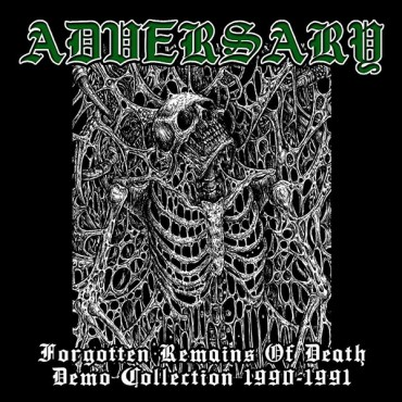 ADVERSARY «Forgotten Remains of Death – Demo Collection 1990-1991»