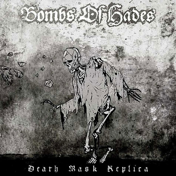 """BOMBS OF HADES """"Death Mask Replica"""""""