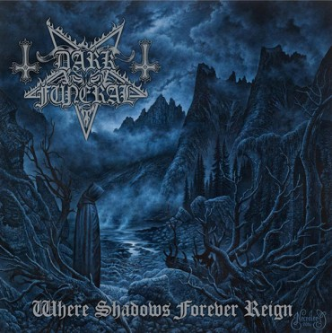 "DARK FUNERAL ""Where Shadows Forever Reign"""