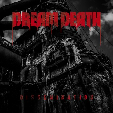 "DREAM DEATH ""Dissemination"""