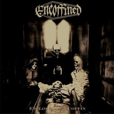 "ENCOFFINED ""Enclosed in a Coffin"""