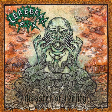 CEREBRAL FIX «Disaster of Reality»
