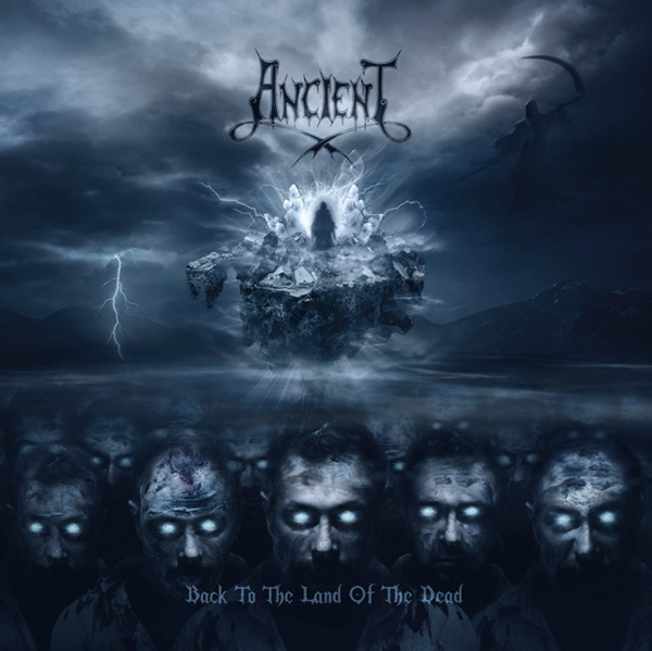 """ANCIENT """"Back to the Land of the Dead"""""""