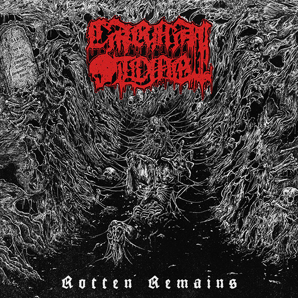 """CARNAL TOMB """"Rotten Remains"""""""