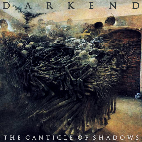 "DARKEND ""The Canticle of Shadows"""