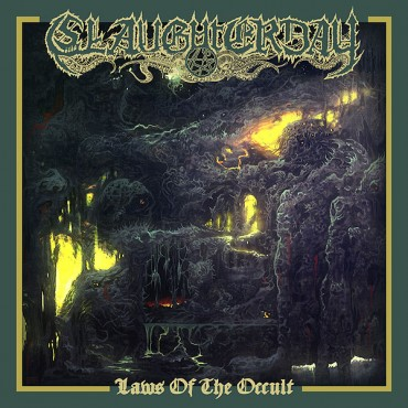 SLAUGHTERDAY «Laws of the Occult»