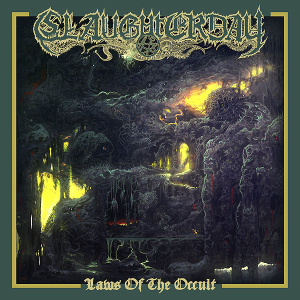 "SLAUGHTERDAY ""Laws of the Occult"""