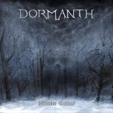 "DORMANTH ""Winter Comes"""