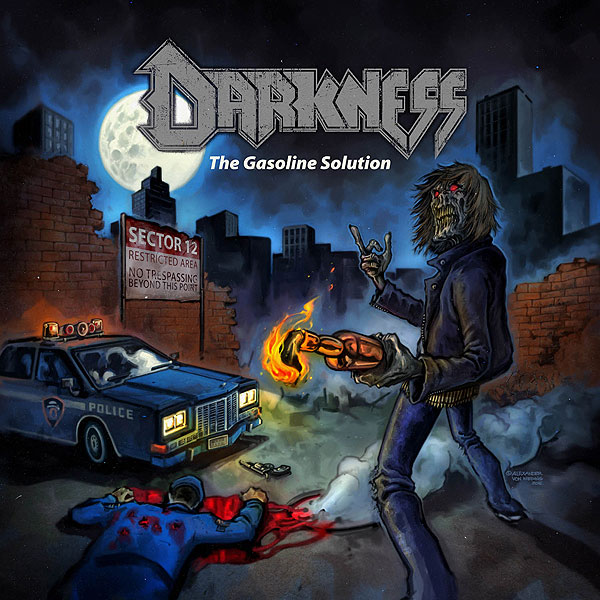 "DARKNESS ""The Gasoline Solution"""
