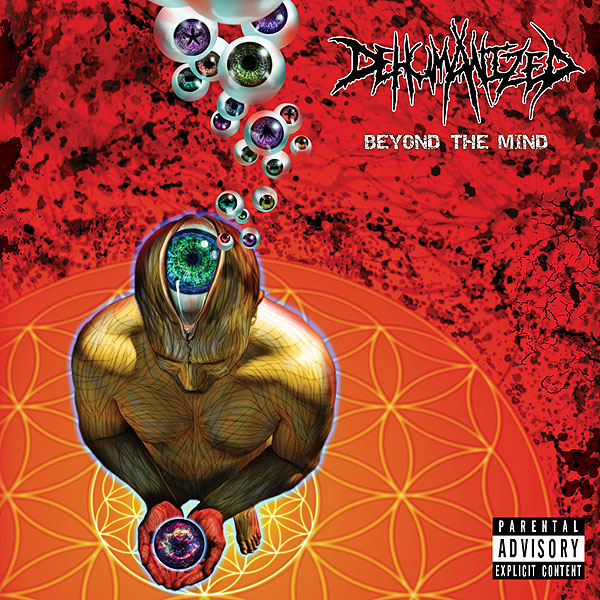 "DEHUMANIZED ""Beyond the Mind"""