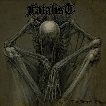 FATALIST «The Bitter End»