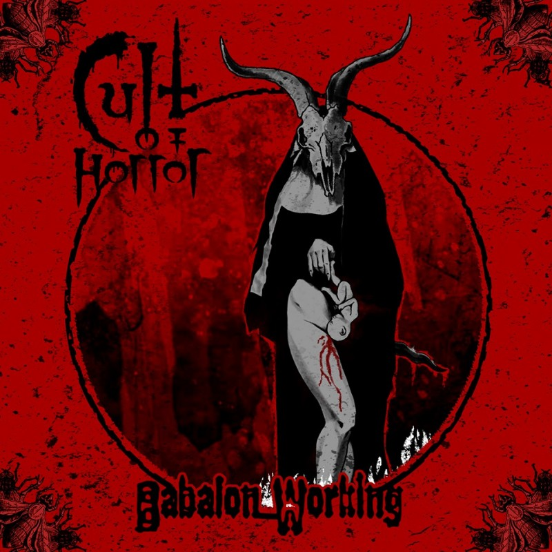 "CULT OF HORROR ""Babalon Working"""