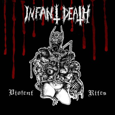"INFANT DEATH ""Violent Rites"""