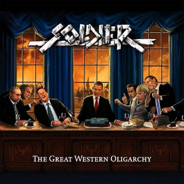 "SOLDIER ""The Great Western Oligarchy"""