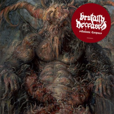 "BRUTALLY DECEASED ""Satanic Corpse"""
