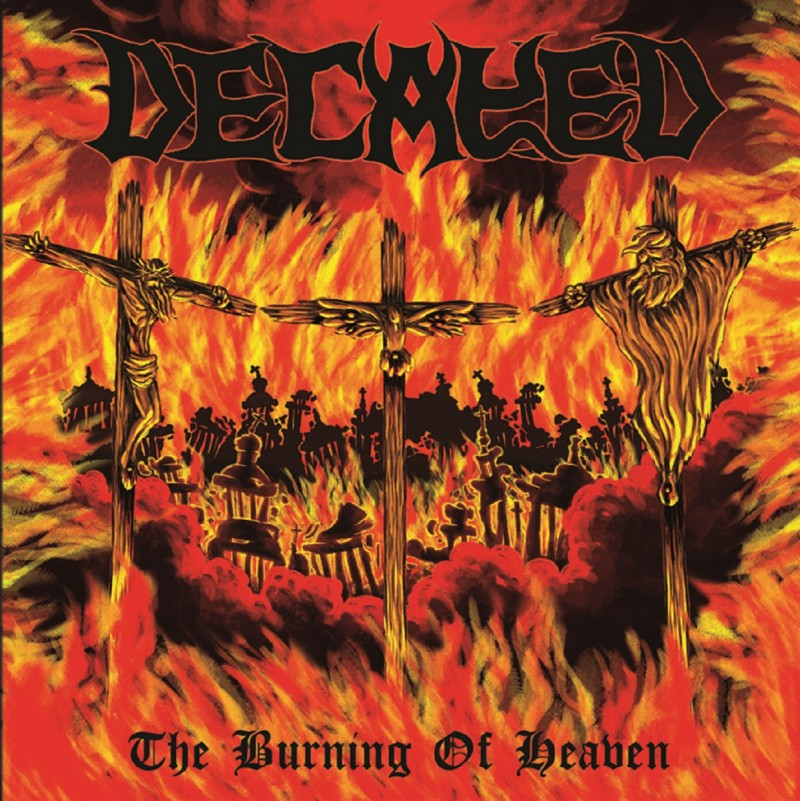 "DECAYED ""The Burning Of Heaven"""