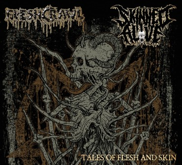"FLESHCRAWL / SKINNED ALIVE ""Tales of Flesh And Skin"""