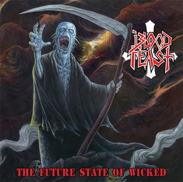 "BLOOD FEAST ""The Future State of Wicked"""
