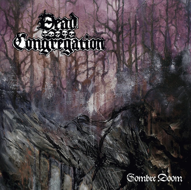 DEAD CONGREGATION «Sombre Doom»