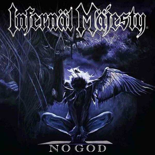 "INFERNÄL MÄJESTY ""No God"""