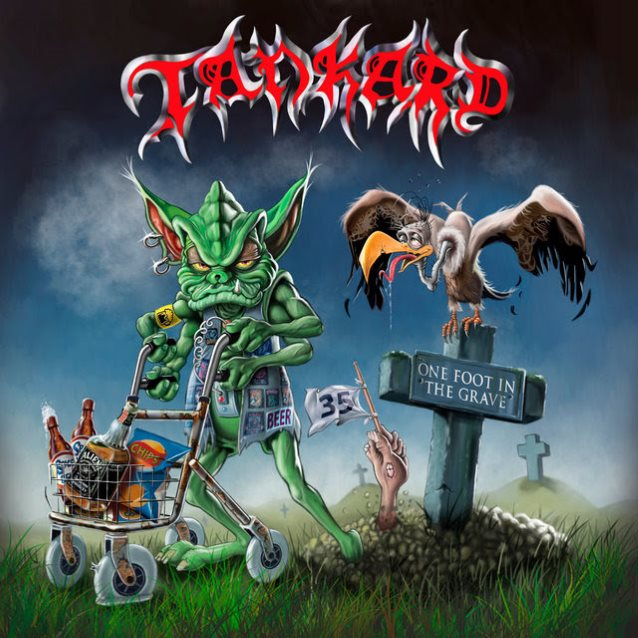 TANKARD «One Foot in the Grave»