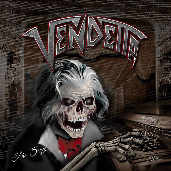 "VENDETTA ""The 5th"""